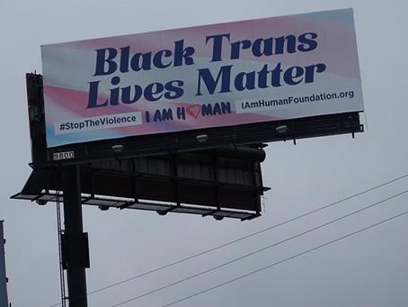 "Atlanta Activist Places ""Black Trans Lives Matter"" Billboards"