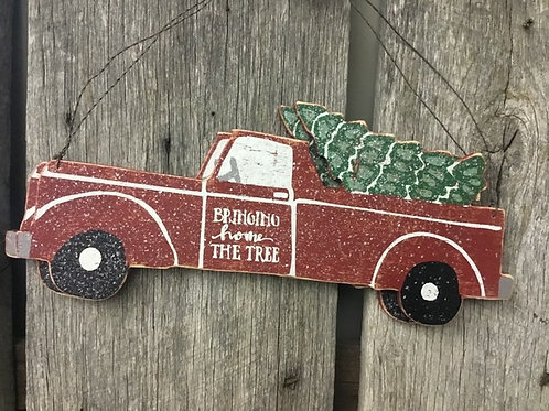 Bringing Home Tree Truck Sign