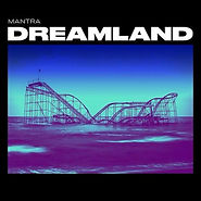 Mantra - Dreamland