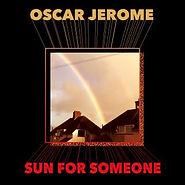 Oscar Jerome - Sun for Someone