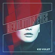 Kid Violet - Revolution Eyes