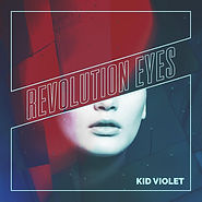 Kid Violet - Revolution Eyes
