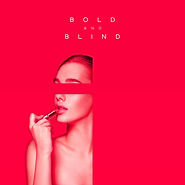 Helio - Bold and Blind