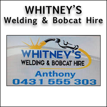 Whitney's Welding and Bobcat Hire