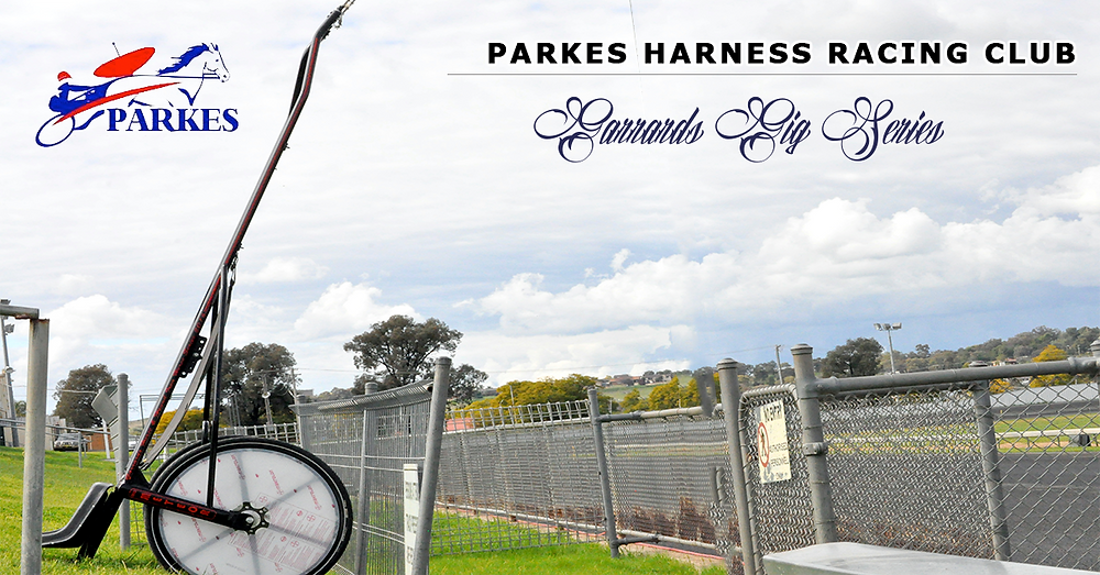 Parkes Harness Racing Club and Dubbo Harness Racing Club Garrards Rio Meteor Gig Series 2017