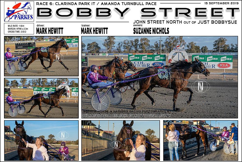 BOBBY STREET Wins at Parkes Harness Racing Club. Trainer: Mark Hewitt. Driver: Mark Hewitt. Owner: Suzanne Nicholls