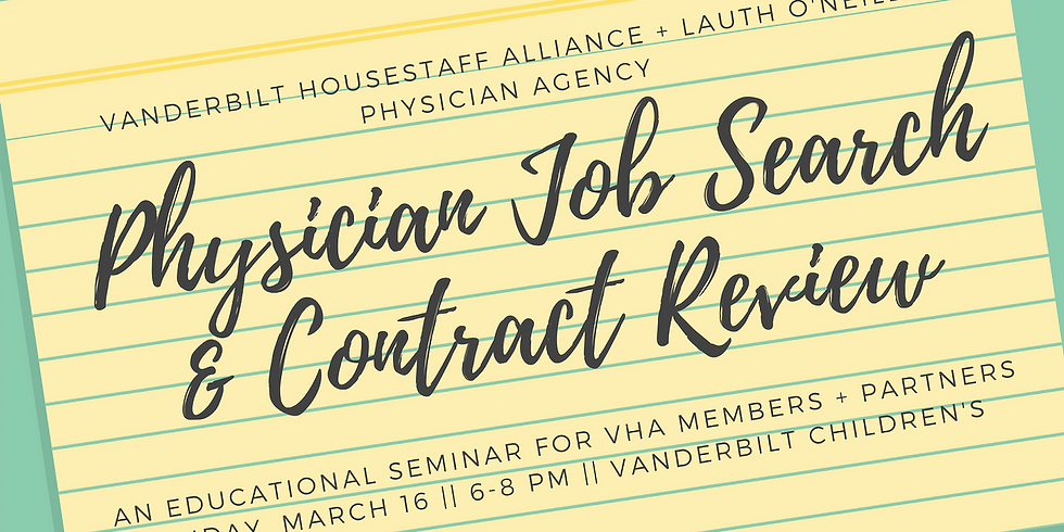 Seminar: Physician Job Search & Contract Review