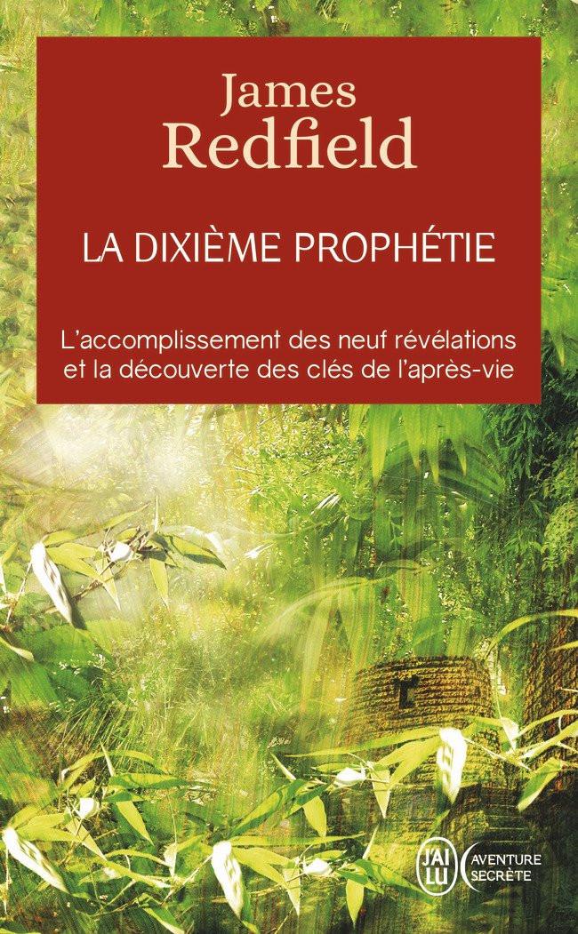 """James Redfield, """"La dixième prophétie"""""""