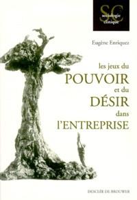 """Eugène Enriquez - """"Les Jeux du Pouvoir et du Désir dans l'Entreprise"""""""