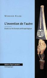 """Mondher Kilani, """"L'invention de l'autre"""""""