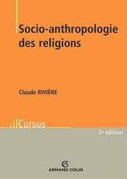 "Claude Rivière, ""Socio-anthropolgie des religions"""