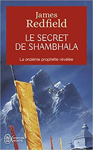 """James Redfield, """"Le secret de Shambala"""""""
