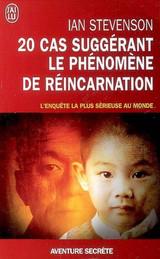 """Ian Stevenson, """"20 Cas Suggérant le Phénomène de Réincarnation"""""""