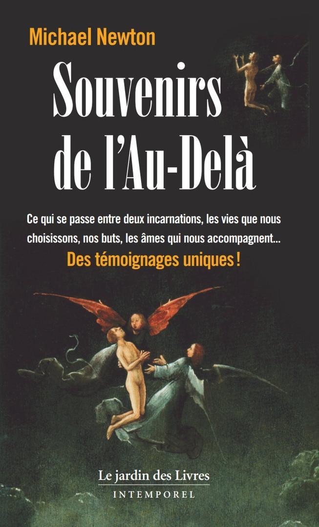 """Michaël Newton, """"Souvenirs de l'Au-Delà"""""""