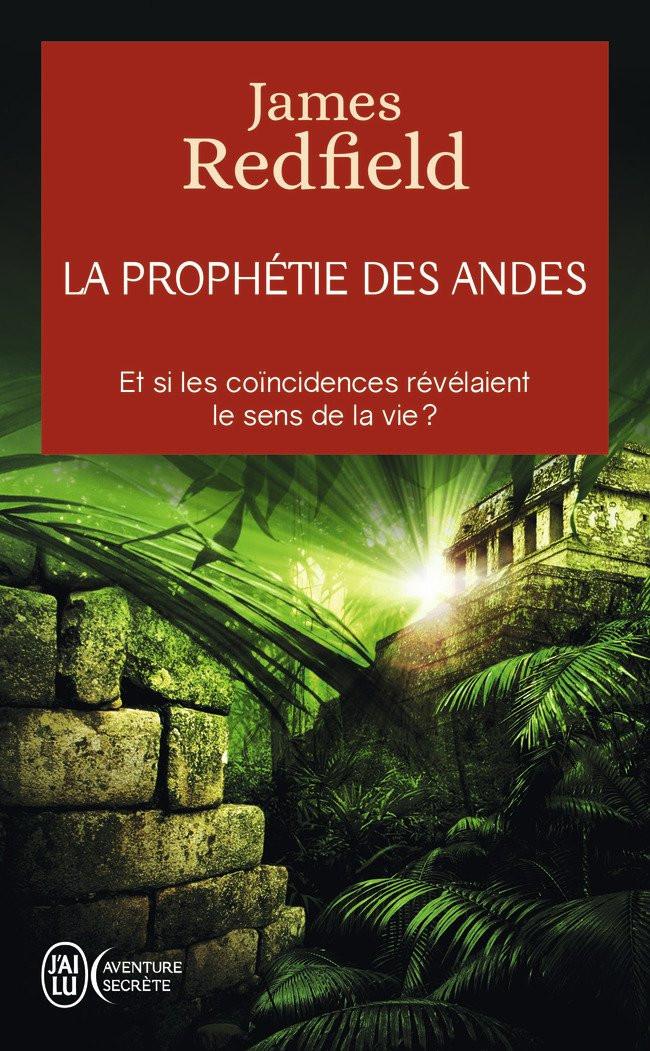 """James Redfield, """"La prophétie des andes"""""""