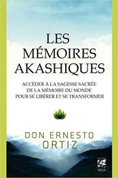 """Don Ernesto Ortiz, """"Les mémoires akashiques"""""""