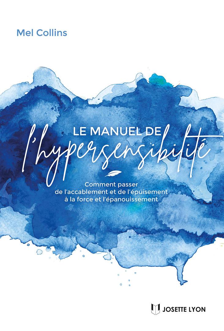 Mel Collins - Manuel de l'Hypersensibilité