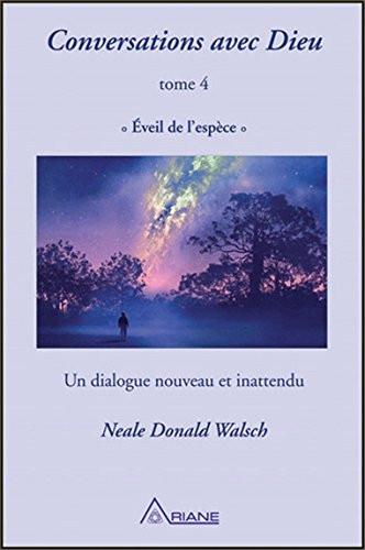 "Neale Walsch, ""Conversations avec Dieu - Éveil de l'espèce"""