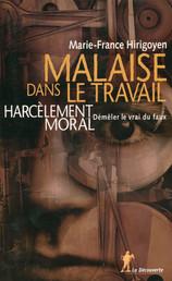 "Marie-France Hirigoyen, ""Malaise dans le Travail"""