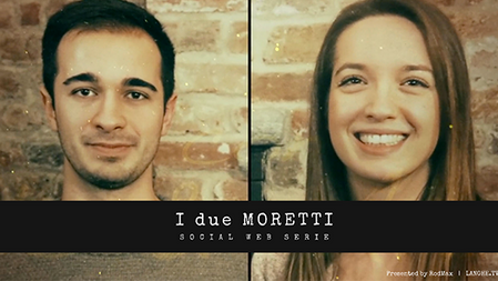 I DUE MORETTI  |  docuserie