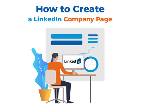 How to create a LinkedIn company page in 7 minutes