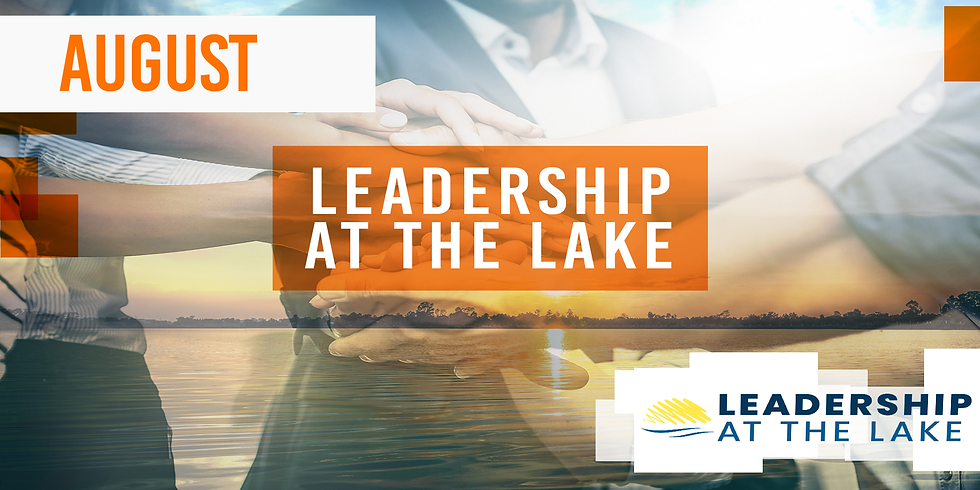 Leadership at the Lake - August