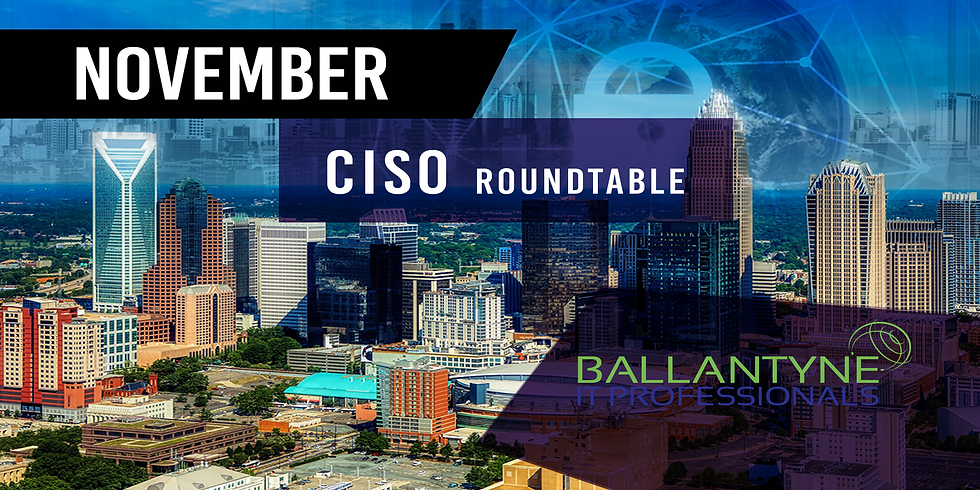 CISO Roundtable - November