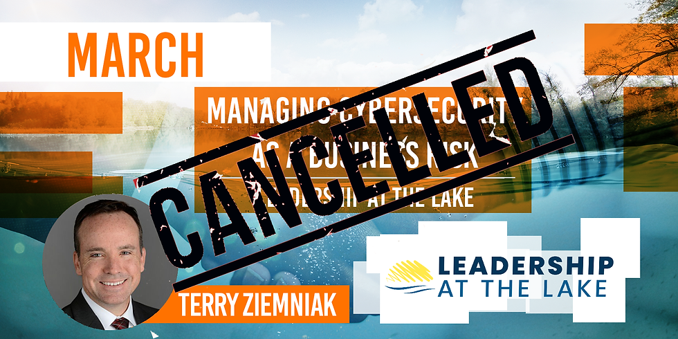 Leadership at the Lake: Managing Cybersecurity as a Business Risk