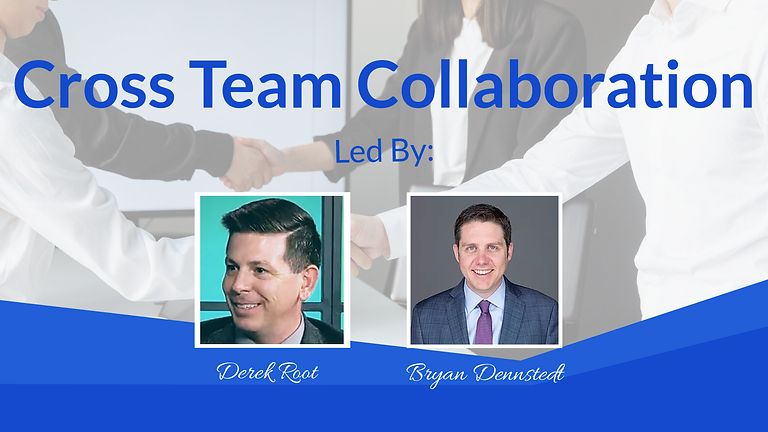 CIO and IT Leadership Breakfast: Cross Team Collaboration - Led by Derek Root & Bryan Dennstedt