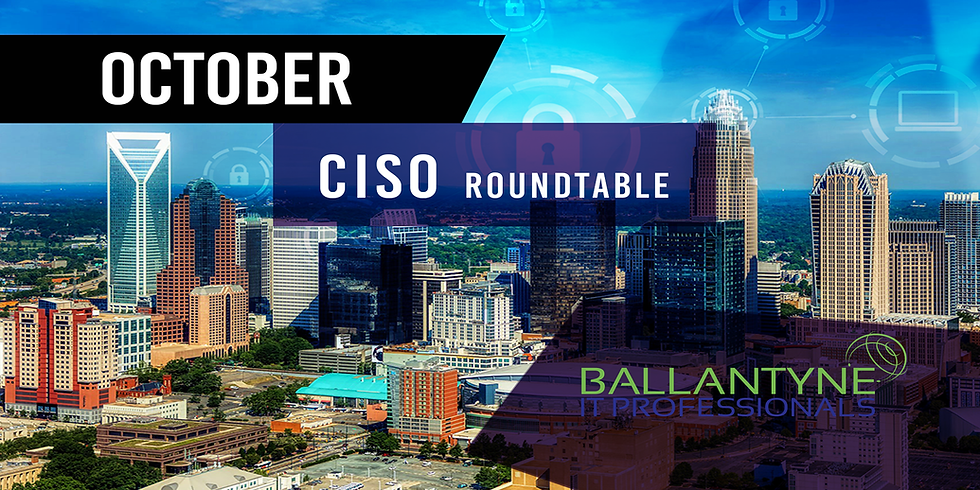 CISO Roundtable - October (1)