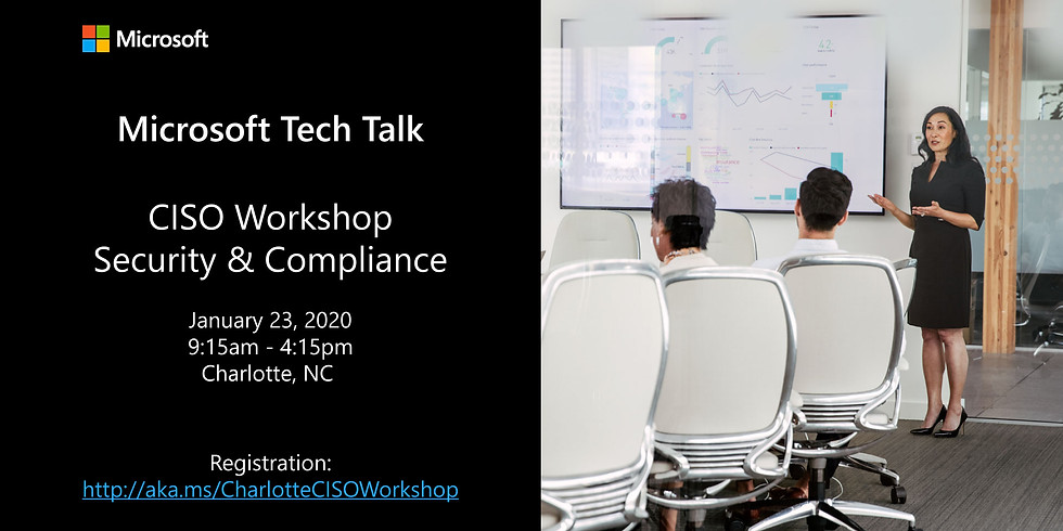 Microsoft Tech Talk CISO Workshop: Security and Compliance