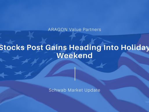 Stocks Post Gains Heading Into Holiday Weekend