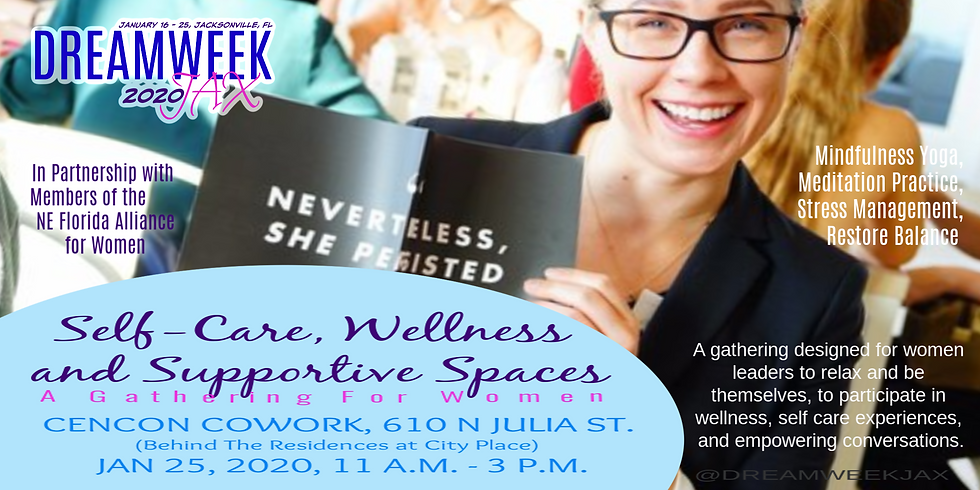 DREAMWEEK Gathering for Women: Self-Care, Wellness, and Safe Spaces