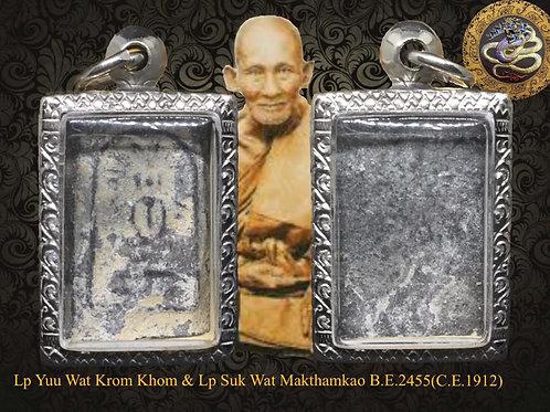 Lp Yuu Wat Krom Khom &a Lp Suk Wat Makthamkao Nuea Phong Bailan Somdej B.E.2455(