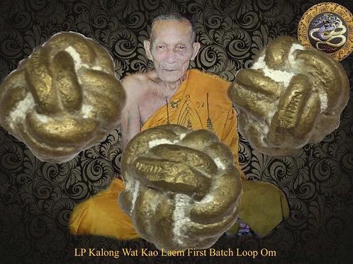 Luang Pu Kalong First Batch Loop Om