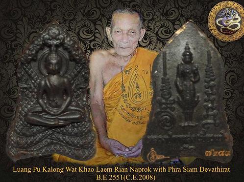 Luang Pu Kalong Rian Naprok w Phra Siam Devathirat B.E.2551(C.E.2008)