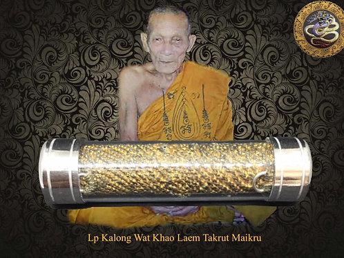 Luang Pu Kalong Takrut Maikru