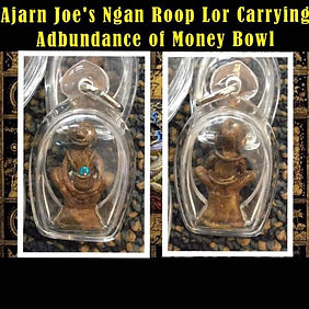 Ajarn Jo's Limited Ngan Roop Lor Carrying Money Bowl