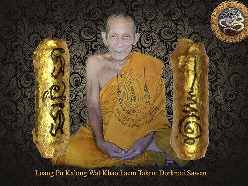 Luang Pu Kalong Takrut Dorkmai Sawan; Wai Kru Year 2007