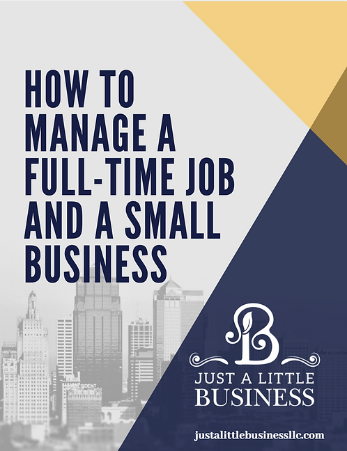 Hard Copy Workbook - How to Manage a Full-Time Job and A Small Business