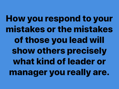 Two Things Weak Leaders Say When They Make Mistakes