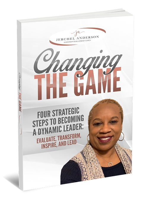 Book - Changing the Game - Four Strategic Steps to Becoming a Dynamic Leader