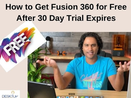 How to Get Fusion 360 for Free After 30 Day Trial Expires