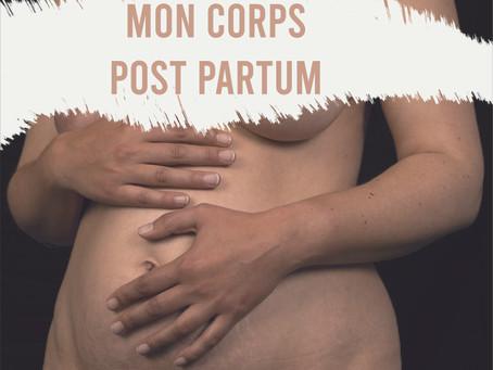 """""""Mon corps Post Partum"""", une exposition et bien plus..."""