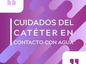 Cuidar el catéter la estar en contacto con agua
