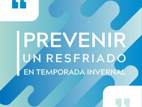 TEMPORADA INVERNAL: ¿Cómo prevenir un resfriado?