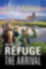 Cover Refuge: The Arrival: Book 1