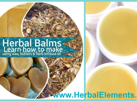 How to Make-Herbal Balms & Infused Oils