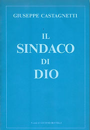 Il Sindaco di Dio a cura di  Luciano Bettelli