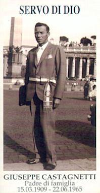 Servo di Dio Giuseppe Castagnetti , Padre di famiglia 15.03.1909-22.06.1965